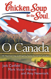 """The Friendliest Folks Around,"" Chicken Soup for the Soul: O Canada"