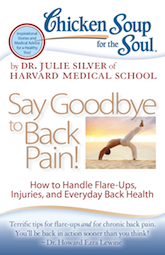 """Back in the Saddle,"" Chicken Soup for the Soul: Say Goodbye to Back Pain!"