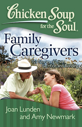 """Enjoy This Day,"" Chicken Soup for the Soul: Family Caregivers"