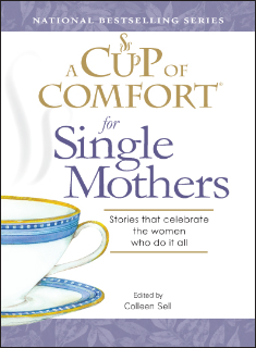 """The Ties That Heal,"" A Cup of Comfort for Single Mothers"