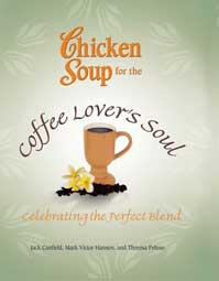 """Mocha Madness,"" Chicken Soup for the Coffee Lover's Soul"