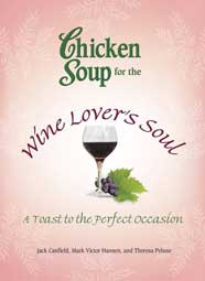 """A Toast to Friendship,"" Chicken Soup for the Wine Lover' Soul"