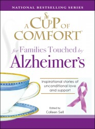"""Tell Me Not To Worry,"" A Cup of Comfort for Families Touched by Alzheimer's"