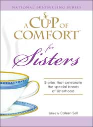 """Come What May,"" A Cup of Comfort for Sisters"