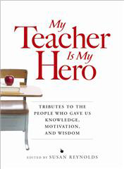 """My Mother, My Hero,"" My Teacher Is My Hero"